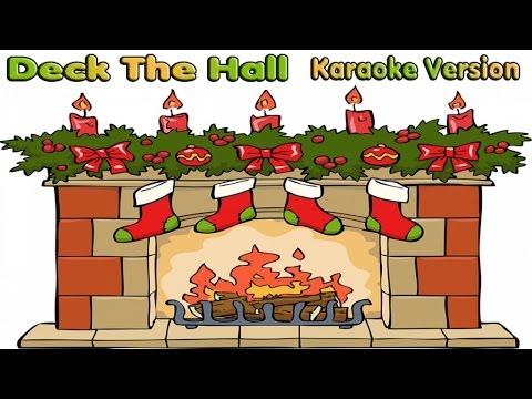 Christmas Songs Karaoke Lyrics: DECK THE HALL - Karaoke for kids