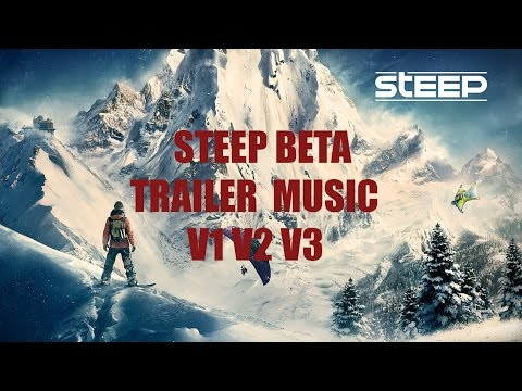 Steep | Extended Beta Trailer Music | V 1, 2, 3 + Download | New Animations