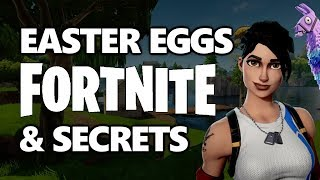 Fortnite All Easter Eggs And Secrets