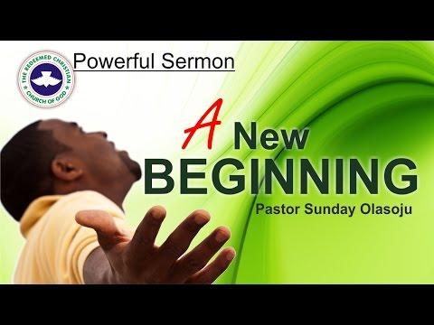 Powerful Sermon_ A NEW BEGINNING