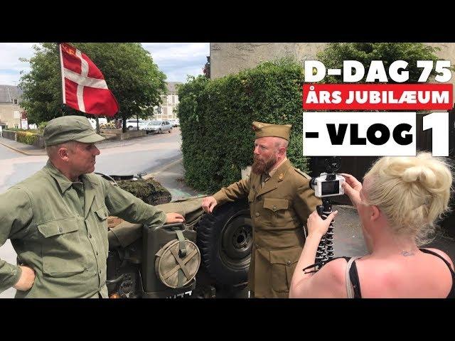 D-Dag Jubilæum 75 år -  Vlog 1-