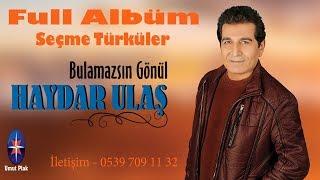 Haydar Ulaş - Duygusal Dertli Türküler Uzun Havalar - Karışık Seçme Türküler 110.DK (FULL ALBÜM)