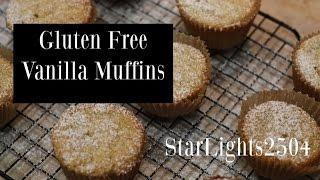 Healthy-ish Gluten Free Vanilla Muffins | Starlights2504