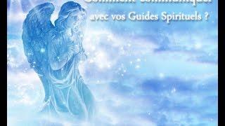 Comment communiquer avec vos guides spirituels ?