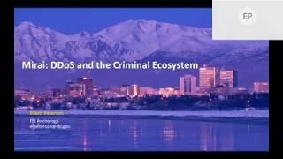 2020-04-08 CERIAS - Mirai - DDoS and the Criminal Ecosystem