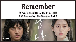 Gambar cover U-mb5 & SEAGATE DJ (Feat. Seo Ho) - Remember OST My Country: The New Age Part 1 | Lyrics