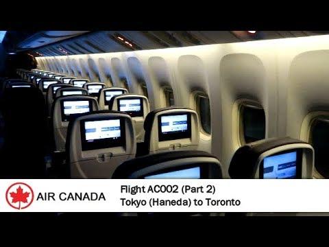 Flight Report # 26 | PART 2 | Air Canada AC002 | B777-300ER | Tokyo (HND) ✈ Toronto | Economy Class