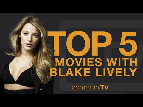 TOP 5: Blake Lively Movies | Trailer