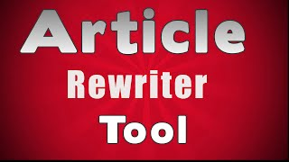 Article Rewriter Tool-Revealed!(, 2014-11-17T22:33:11.000Z)