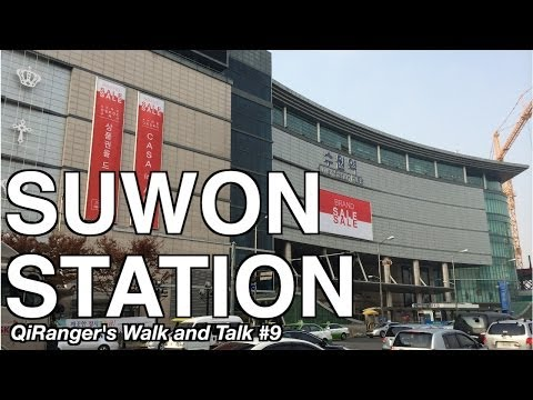 Suwon Station - QiRanger's Walk and Talk #9 [GoPro Korea]