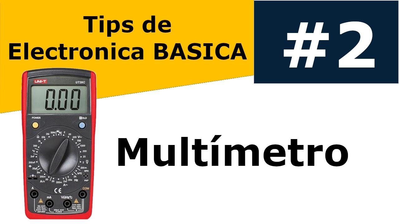 Como Usar El Multimetro Digital Medir Corriente Alterna Y Continua Electrónica Basica Youtube