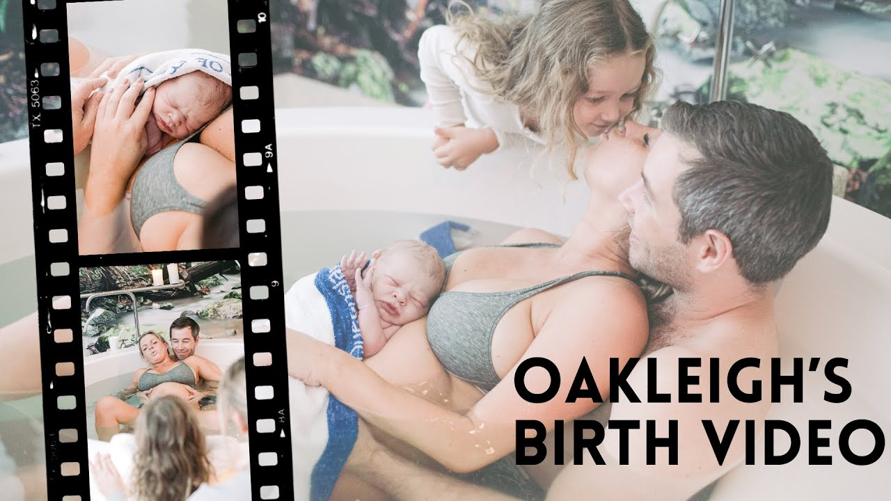 Oakleigh's Birth- *raw and emotional natural labour and water birth video with my daughter present