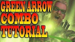 Injustice 2 GREEN ARROW COMBOS! - GREEN ARROW COMBO TUTORIAL