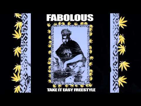 Fabolous - Take It Easy Freestyle