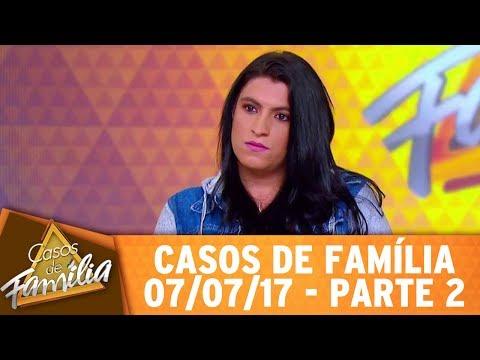 Casos De Família (07/07/17) -