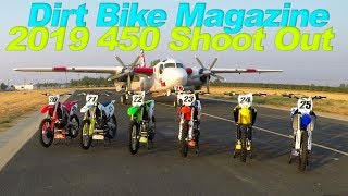 2019 450 Shoot Out - Dirt Bike Magazine