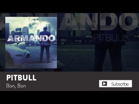 Pitbull  Bon, Bon  Audio