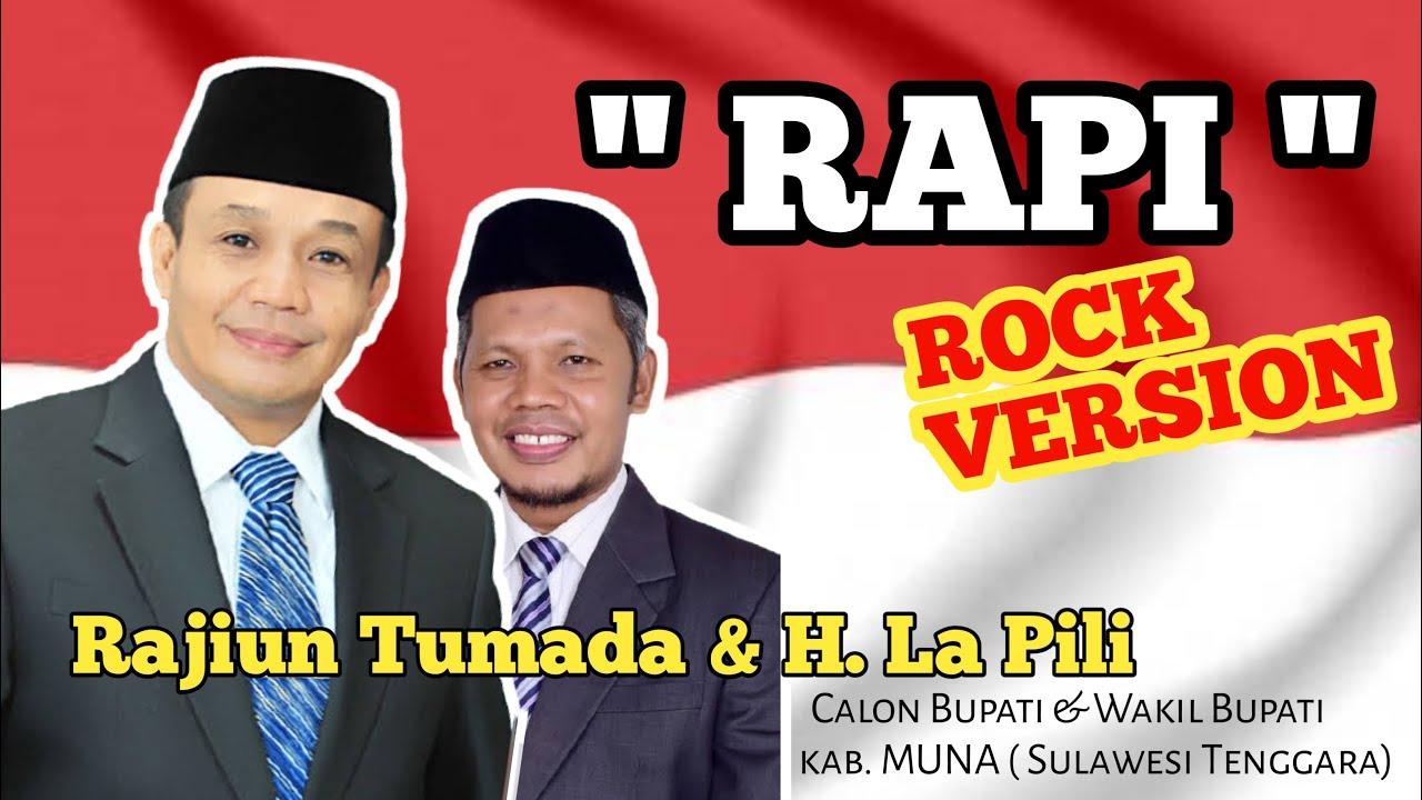 Download RAJIUN TUMADA & H. LA PILI ( RAPI ) untuk MUNA 2020. Lagu RAPI ROCK VERSION!
