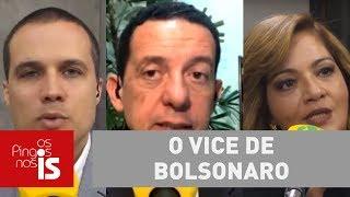 Debate: O vice de Bolsonaro