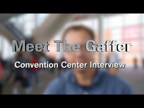 Meet The Gaffer #66: Convention Center Interview