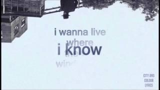 City and Colour - Friends (Lyrics)