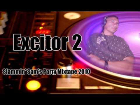 Final Audio Trailer - Slammin' Sam's Excitor 2 Party Mixtape 2010