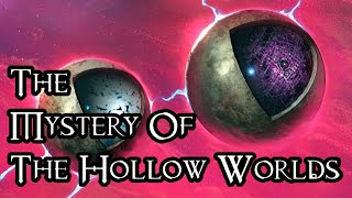 The Mystery Of The Hollow Worlds - 40K Theories