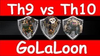Clash Of Clans - Th9 vs Th10 - 3 Stars vs The Tailor Base With GoLaLoon