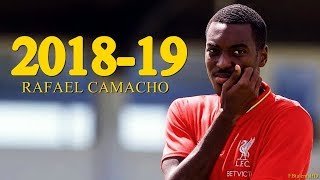 Rafael Camacho 2018/2019 - Liverpool Talent - Amazing Skills Show   HD