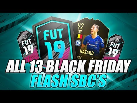 FIFA 19 ALL 13 BLACK FRIDAY FLASH SBC PACKS! WE PACK A WALKOUT!