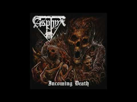 ASPHYX -  Incoming Death [Full Album] 2016