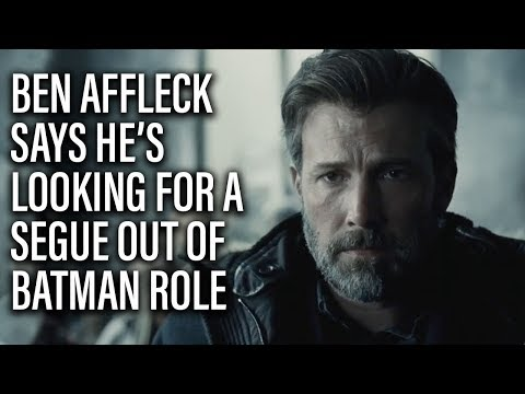 "Ben Affleck Looking For ""Cool Way To Seque Out"" Of Being Batman"