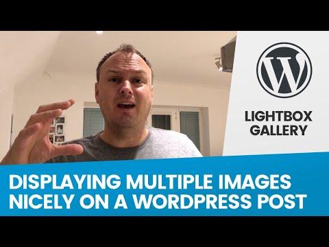 Multiple Images On A Single Wordpress Blog? Simple Lightbox Gallery Plugin Makes It Look Pretty