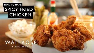 Soul Food | Spicy Fried Chicken | Waitrose