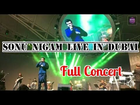 Full Concert :Sonu Nigam Live in Dubai on 16 March 2018 |Old Medley Song of Kishor Kumar & Many more