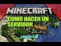 Minecraft: Como hacer un Servidor Spigot (1.8, 1.9, 1.10, 1.11, 1.12+) - Sin Hamachi