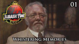 Jurassic Time's Hammond Memoir: 01 - Whispering Memories