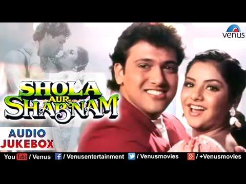 Shola Aur Shabnam Audio Jukebox | Govinda, Divya Bharati |