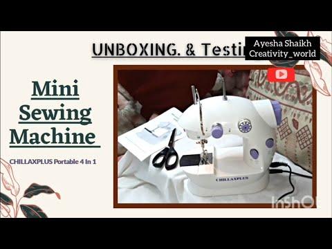 Mini Sewing Machine( unboxing & testing)#CHILLAXPLUS Portable 4 In 1 Mini Sewing Machine- Electronic