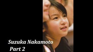 Suzuka Nakamoto 中元すず香 #1of2→https://www.youtube.com/watch?v=Gg...