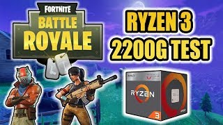 Fortnite Battle Royal RYZEN 3 2200g Test Stock And Overclocked