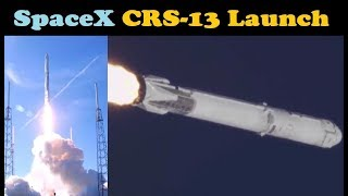 SpaceX CRS-13 Launch to the ISS (Flight Proven Falcon 9 + Previously Flown Dragon) thumbnail