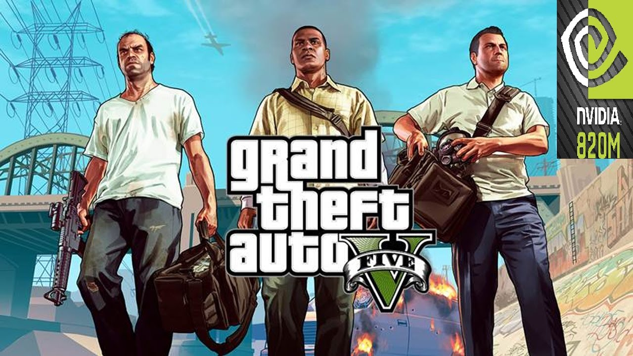 GTA 5 NVIDIA GEFORCE 820M (2GB)