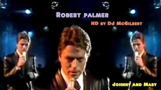 Download Johnny and Mary Robert Palmer HD McGilbert MP3 song and Music Video