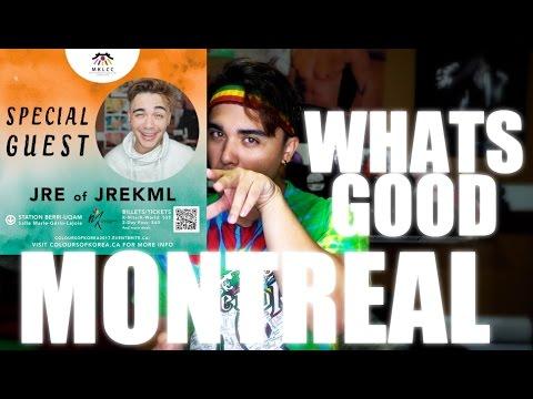 WHATS GOOD MONTREAL?!