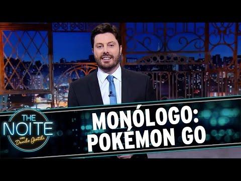 The Noite (15/07/16) Monólogo: Pokémon Go