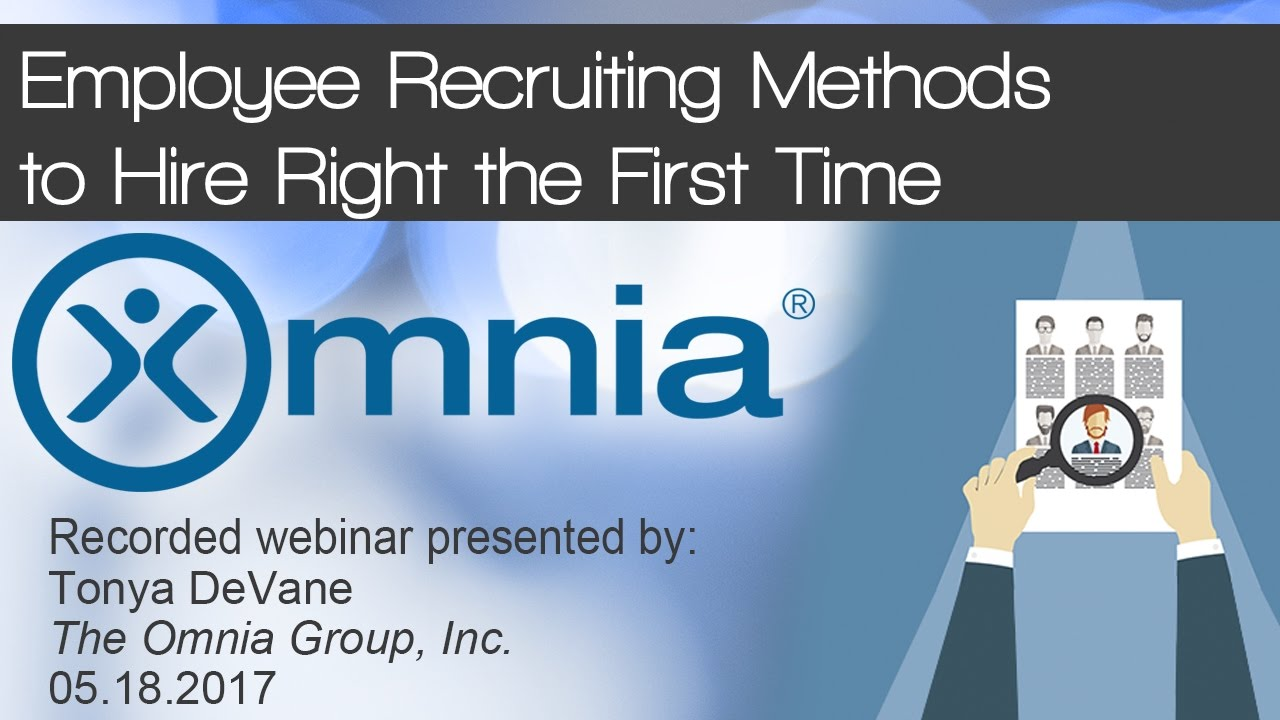 recruiting methods Choosing your methods of recruitment recruiting for skilled positions is becoming increasingly competitive, meaning organizations need to be increasingly creative in.