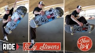 How-To Skateboarding: Frontside Fastplant with Riley Stevens