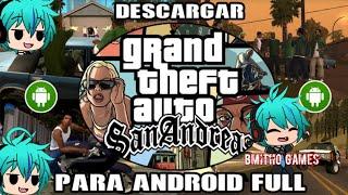 Cómo descargar GTA San Andreas para Android 2019/2020 - Versión 2.0