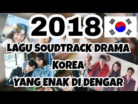 Lagu || Soundtrack Drama Korea Yang Enak Di Dengar 2018
